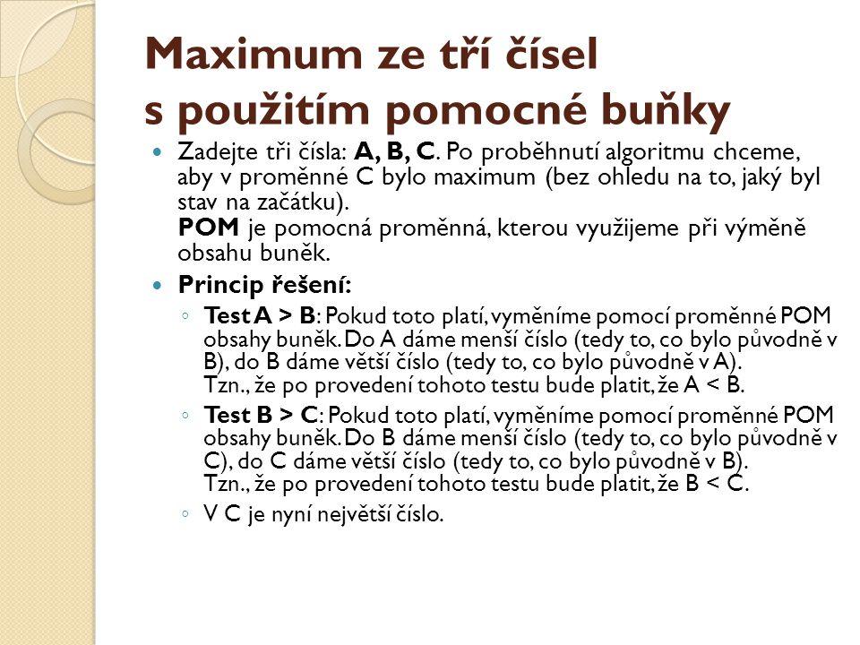 Maximum ze tří čísel s použitím pomocné buňky