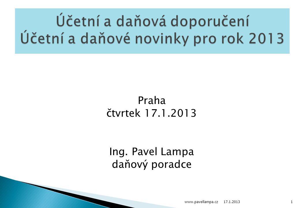 Účetní a daňová doporučení Účetní a daňové novinky pro rok 2013
