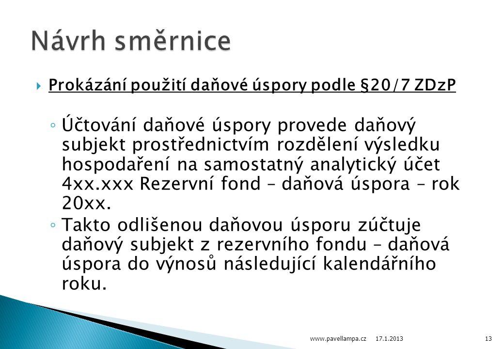 Návrh směrnice Prokázání použití daňové úspory podle §20/7 ZDzP