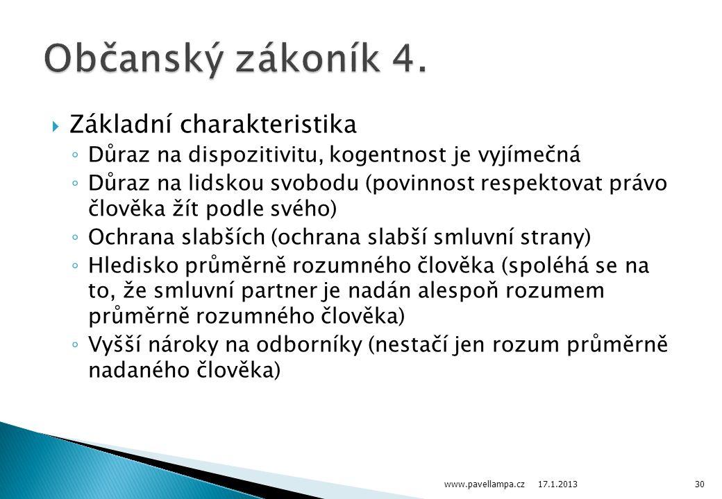 Občanský zákoník 4. Základní charakteristika