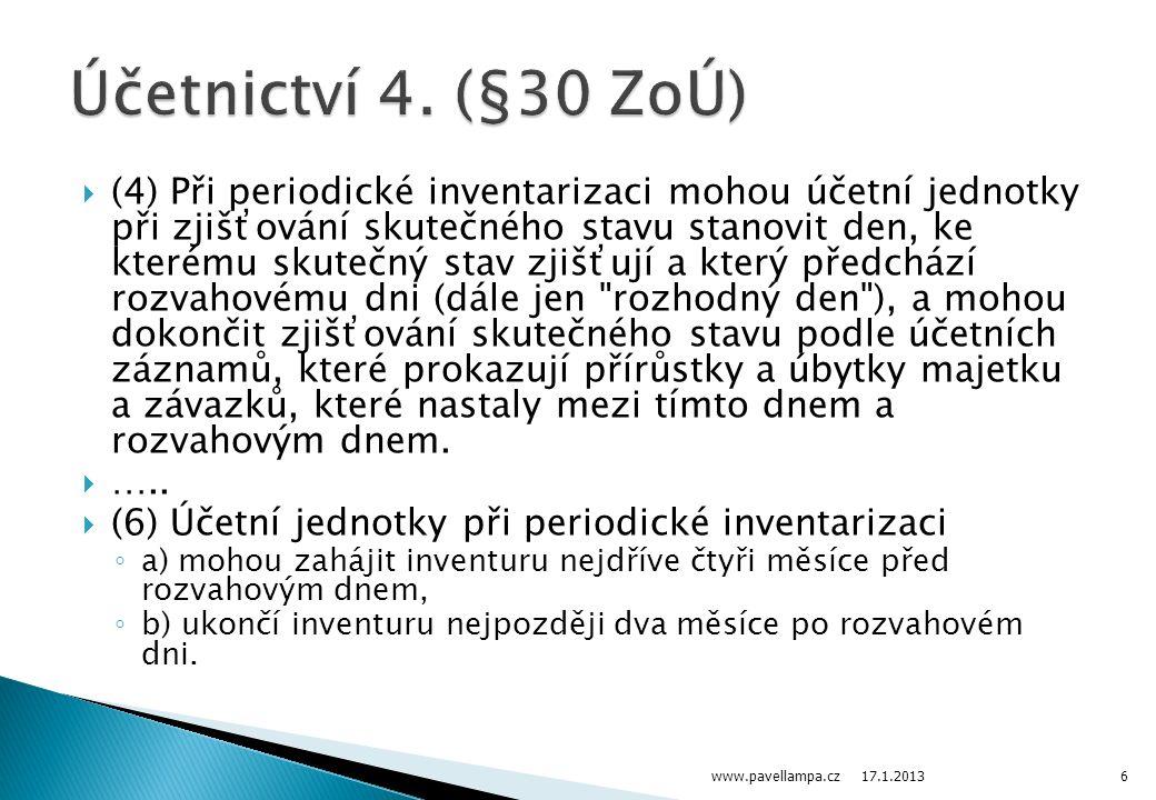 Účetnictví 4. (§30 ZoÚ)