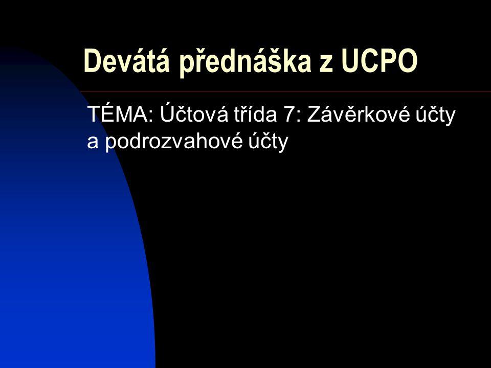 Devátá přednáška z UCPO
