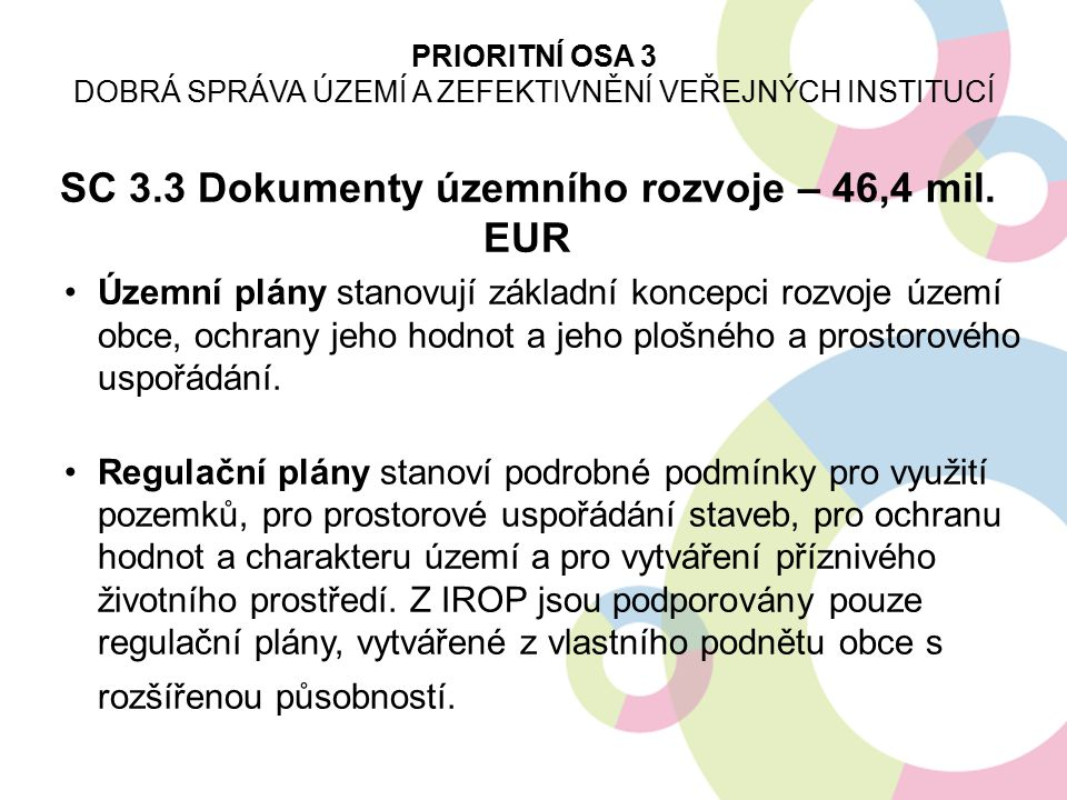 SC 3.3 Dokumenty územního rozvoje – 46,4 mil. EUR