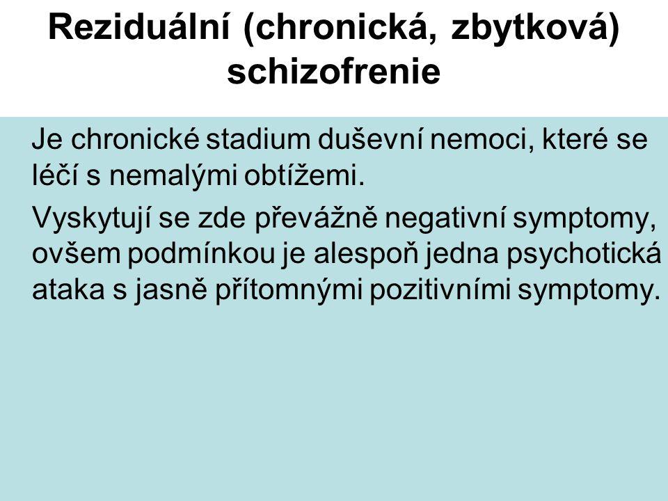 Reziduální (chronická, zbytková) schizofrenie