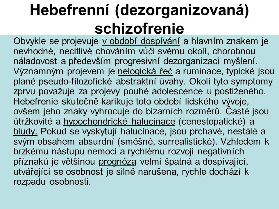 Hebefrenní (dezorganizovaná) schizofrenie