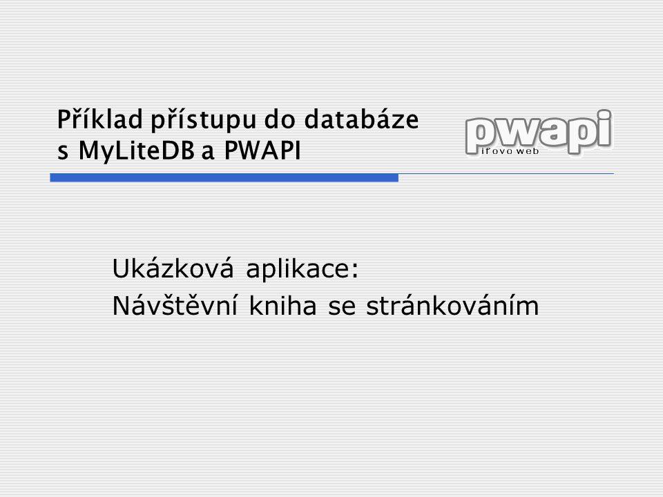 Příklad přístupu do databáze s MyLiteDB a PWAPI