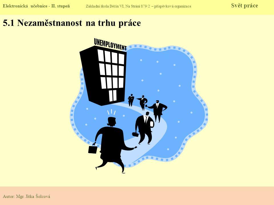 5.1 Nezaměstnanost na trhu práce