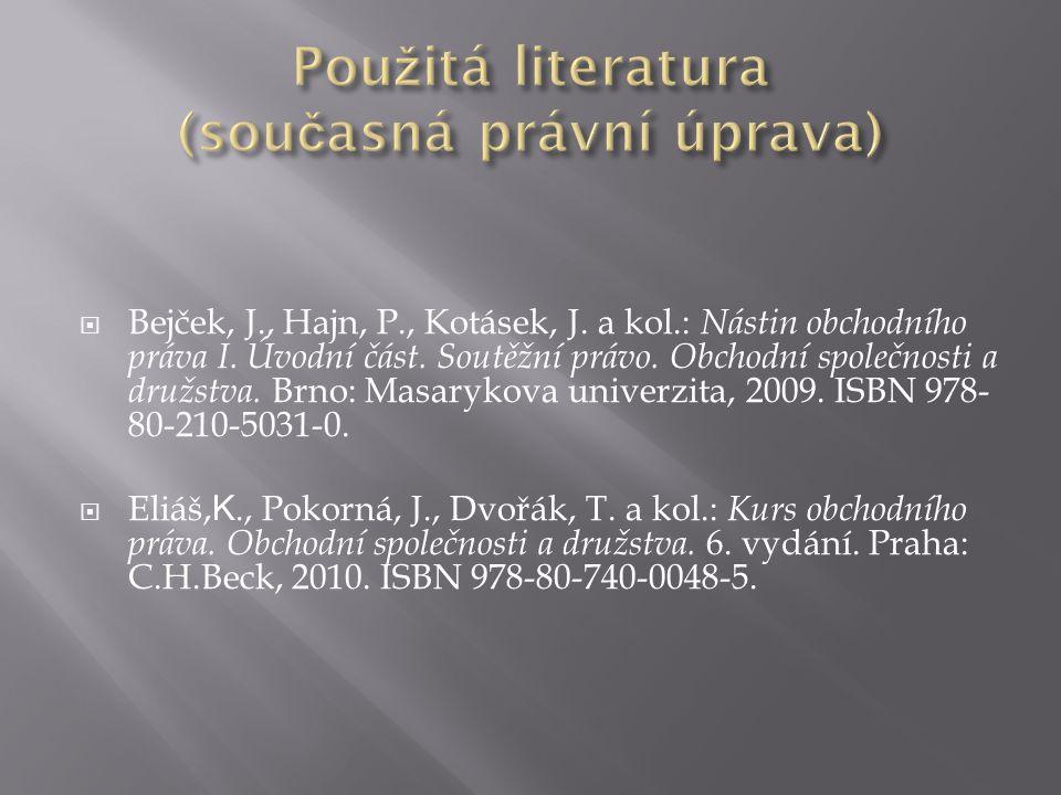 Použitá literatura (současná právní úprava)