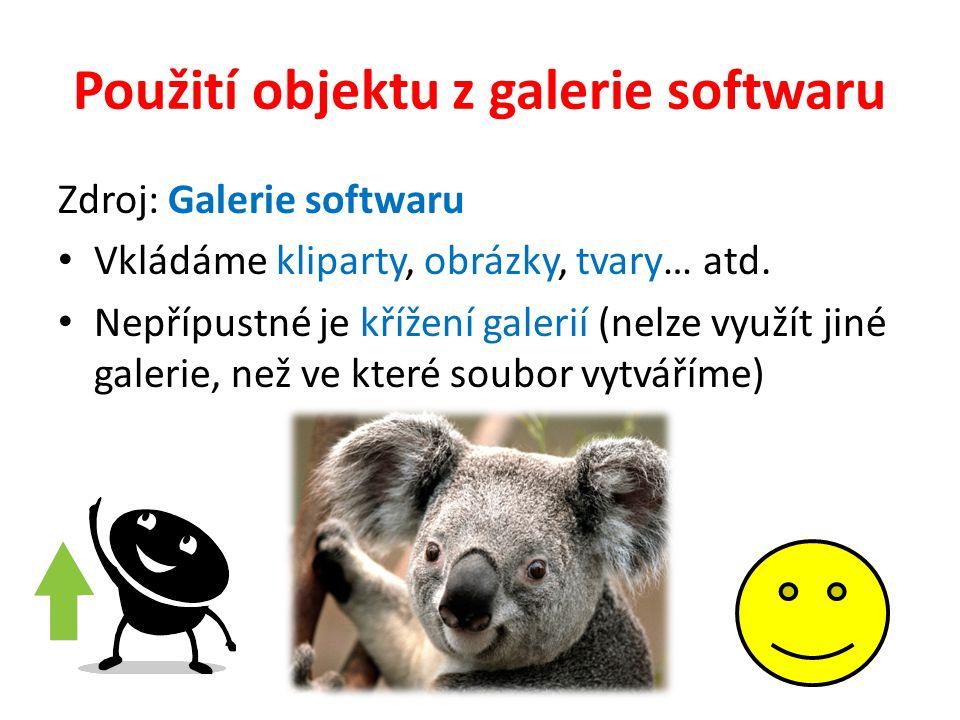 Použití objektu z galerie softwaru