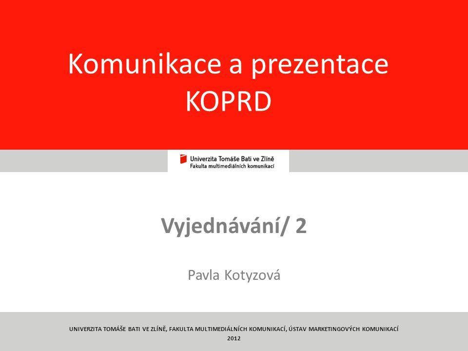 Komunikace a prezentace KOPRD
