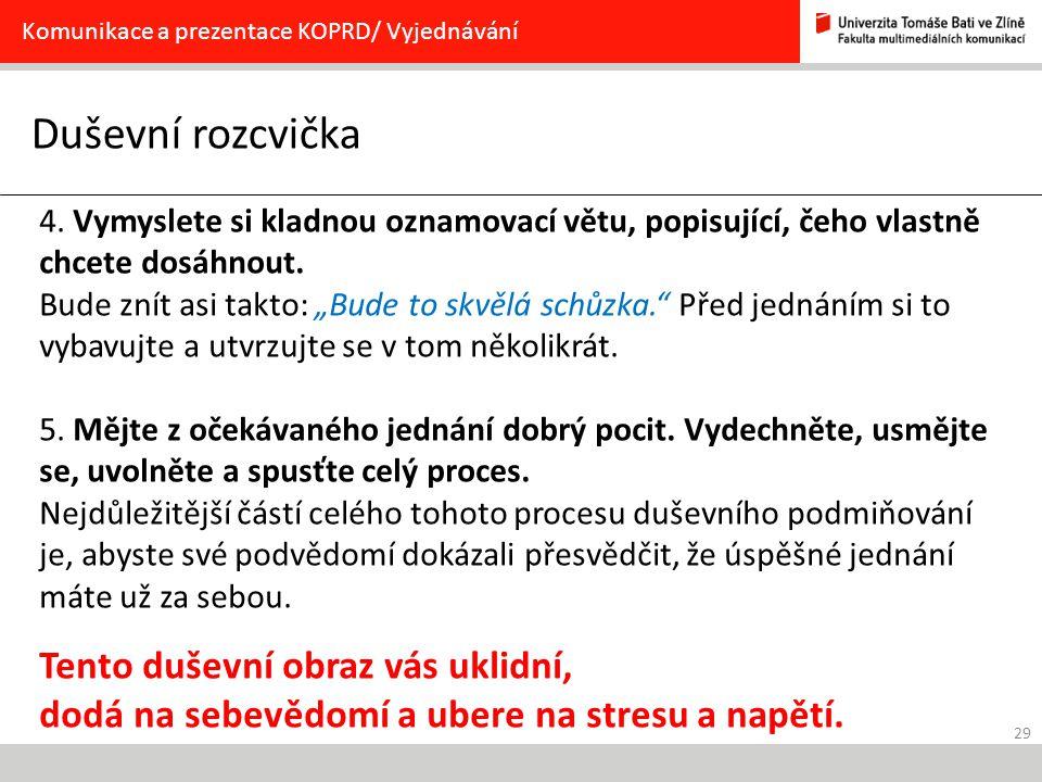 Komunikace a prezentace KOPRD/ Vyjednávání