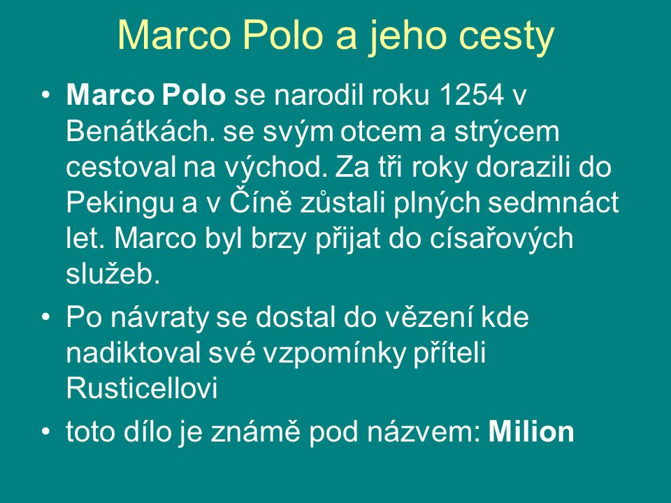 Marco Polo a jeho cesty