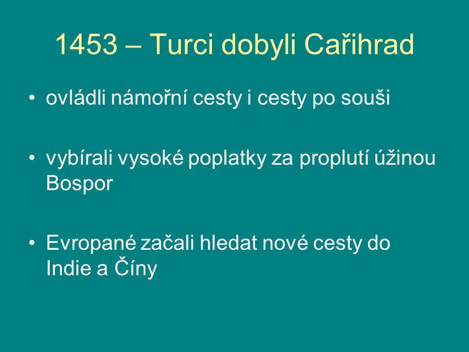 1453 – Turci dobyli Cařihrad