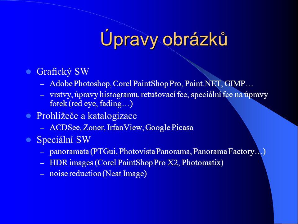 Úpravy obrázků Grafický SW Prohlížeče a katalogizace Speciální SW