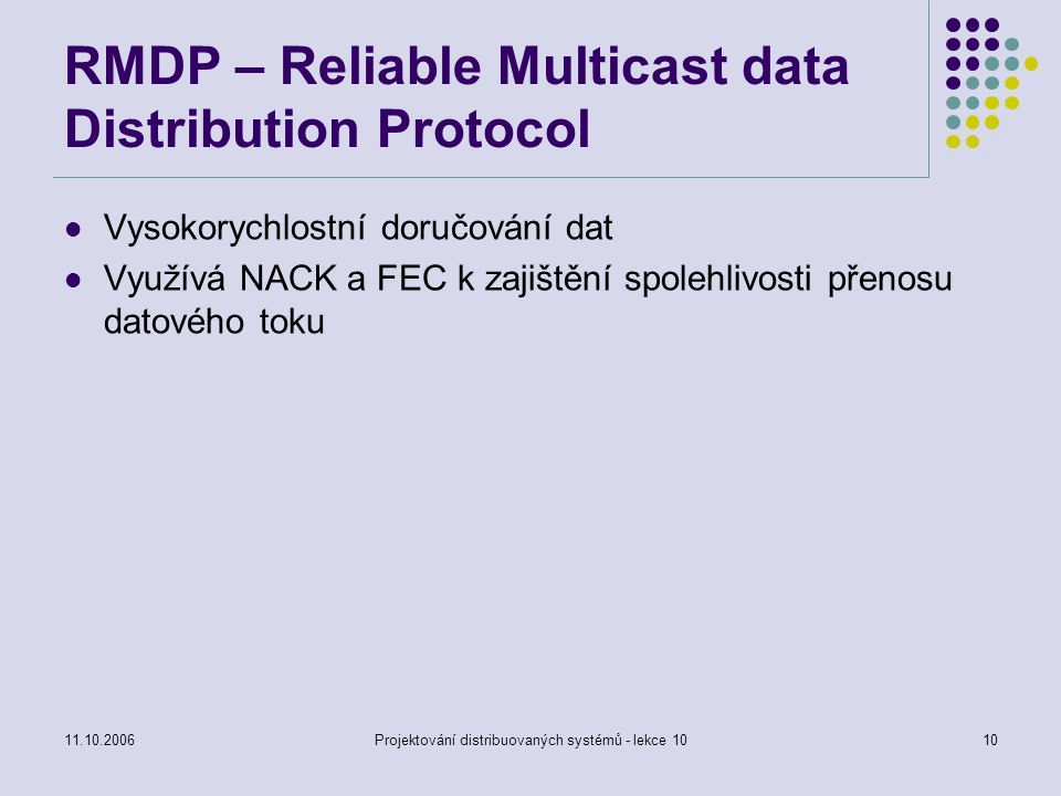 RMDP – Reliable Multicast data Distribution Protocol