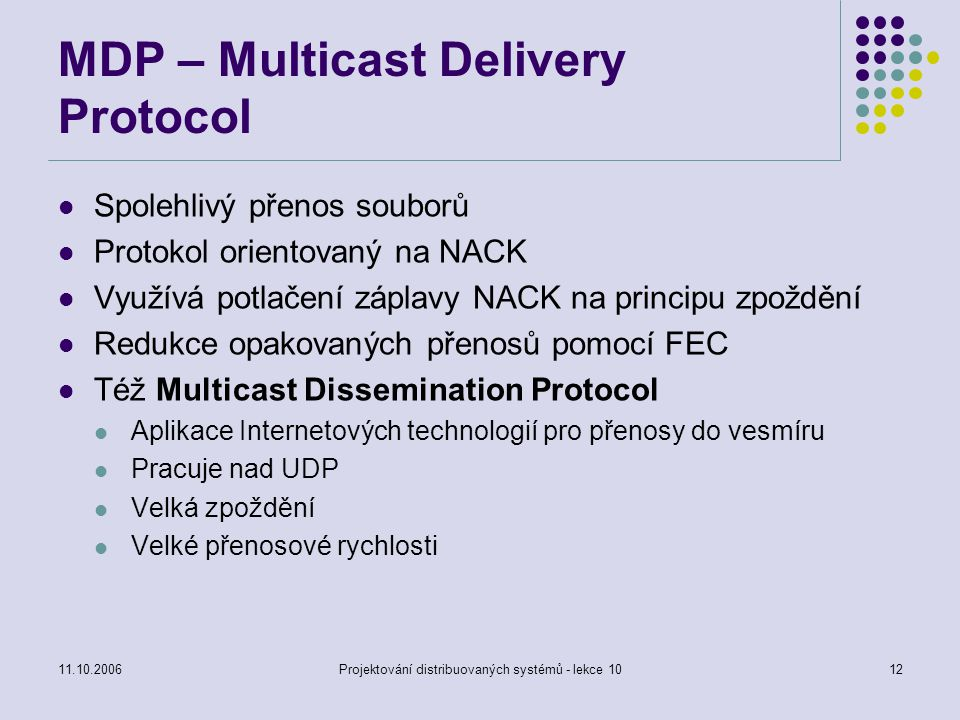 MDP – Multicast Delivery Protocol