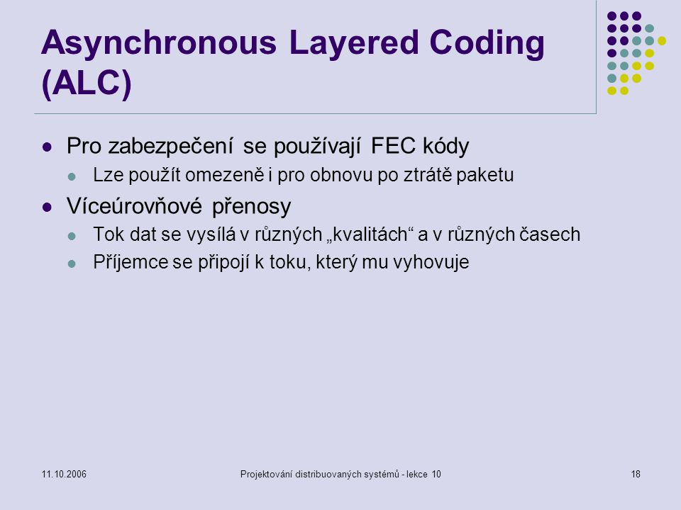 Asynchronous Layered Coding (ALC)