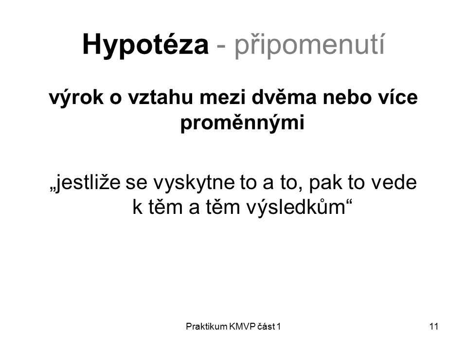 Hypotéza - připomenutí