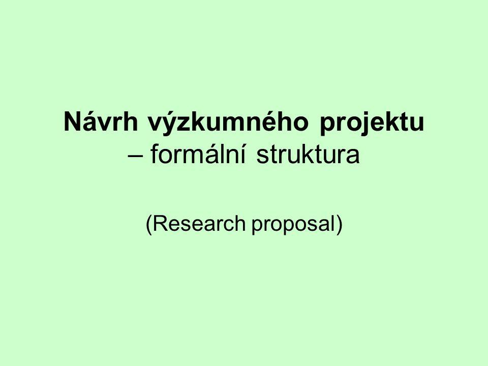 Návrh výzkumného projektu – formální struktura
