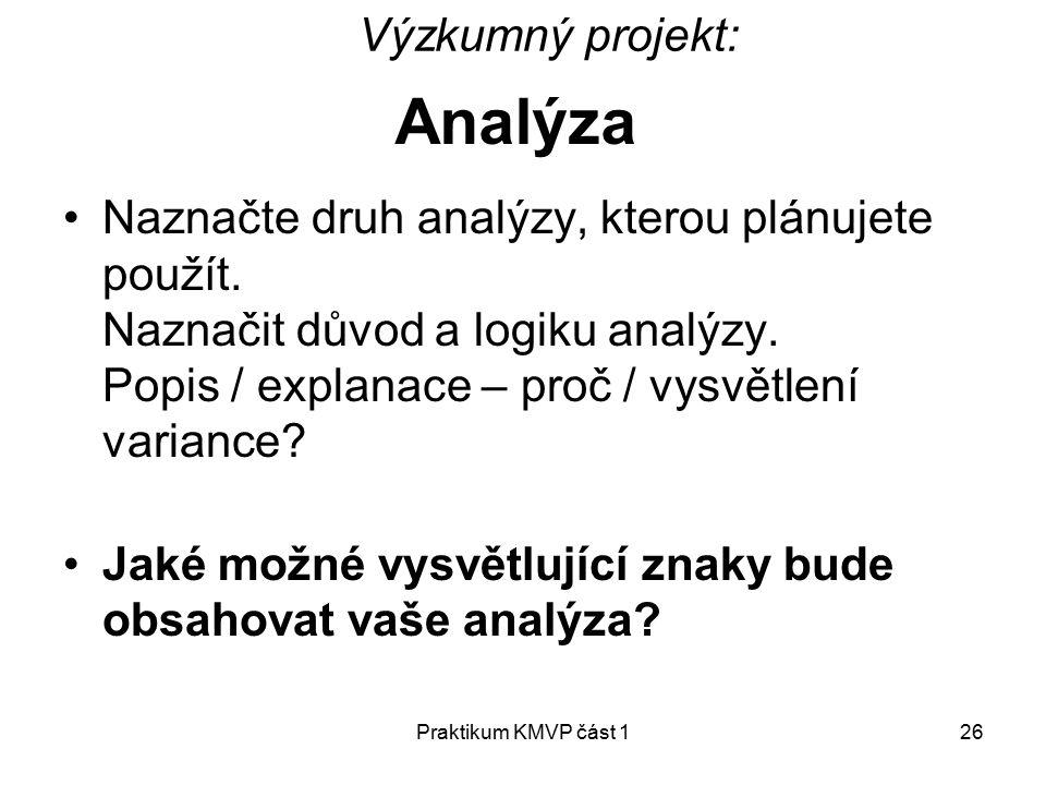 Analýza Výzkumný projekt: