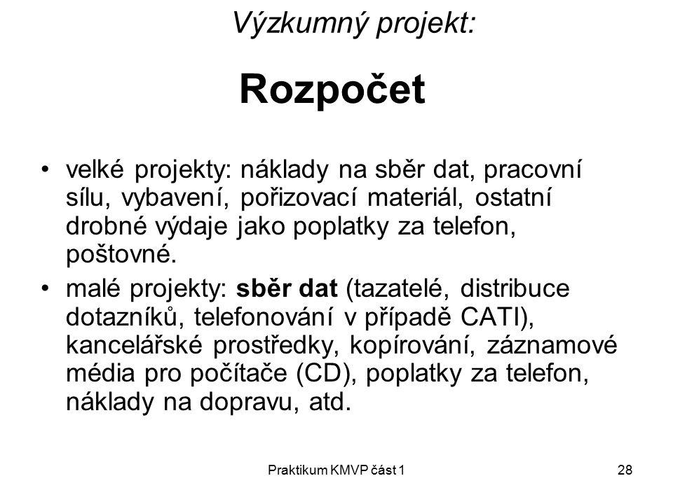 Rozpočet Výzkumný projekt: