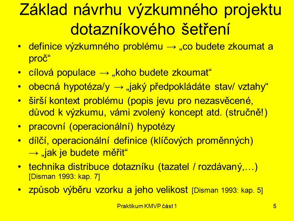 Základ návrhu výzkumného projektu dotazníkového šetření