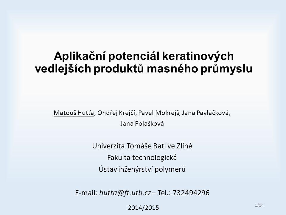 Aplikační potenciál keratinových vedlejších produktů masného průmyslu