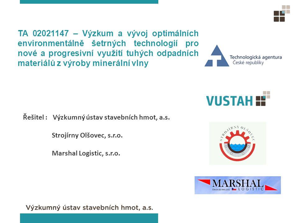 TA 02021147 – Výzkum a vývoj optimálních environmentálně šetrných technologií pro nové a progresivní využití tuhých odpadních materiálů z výroby minerální vlny