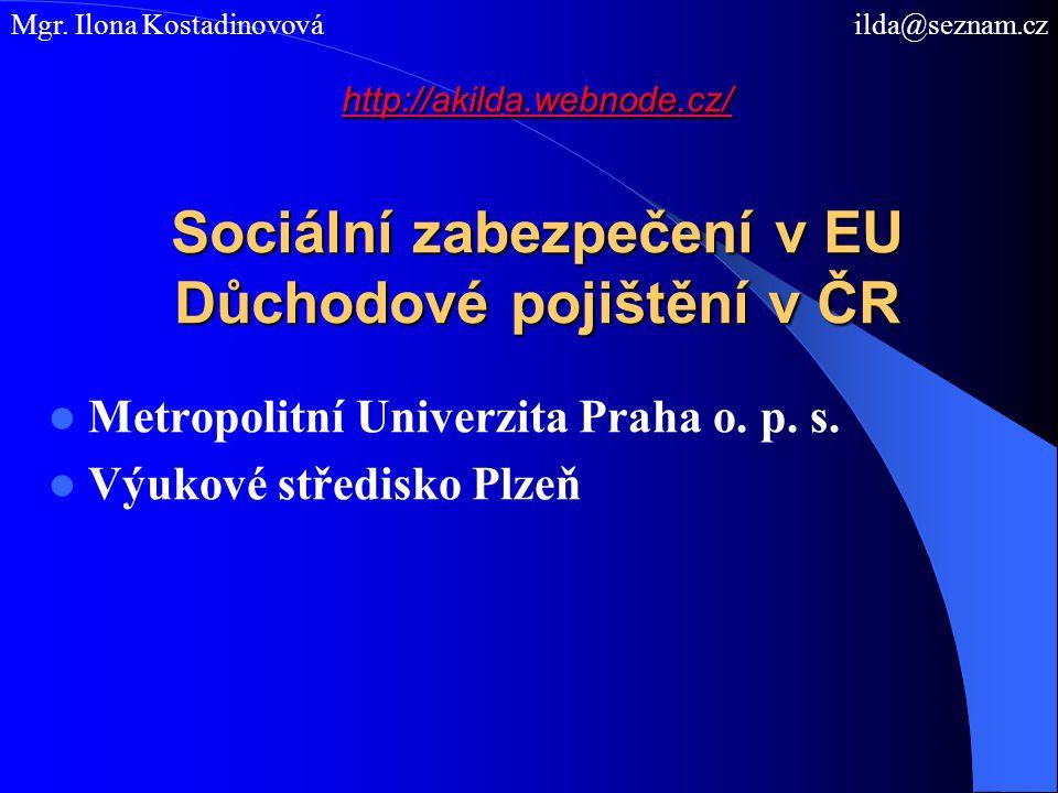 Metropolitní Univerzita Praha o. p. s. Výukové středisko Plzeň