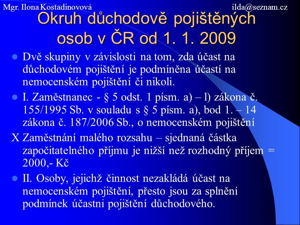 Okruh důchodově pojištěných osob v ČR od 1. 1. 2009