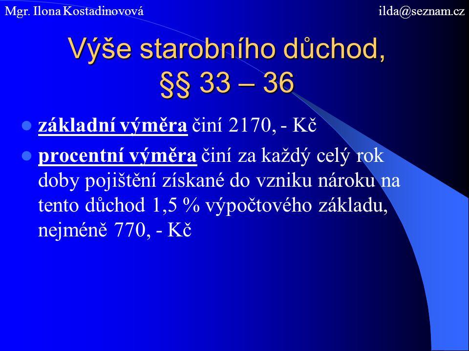 Výše starobního důchod, §§ 33 – 36