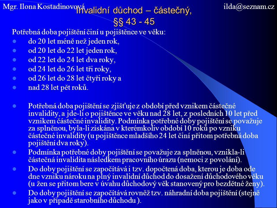 Invalidní důchod – částečný, §§ 43 - 45