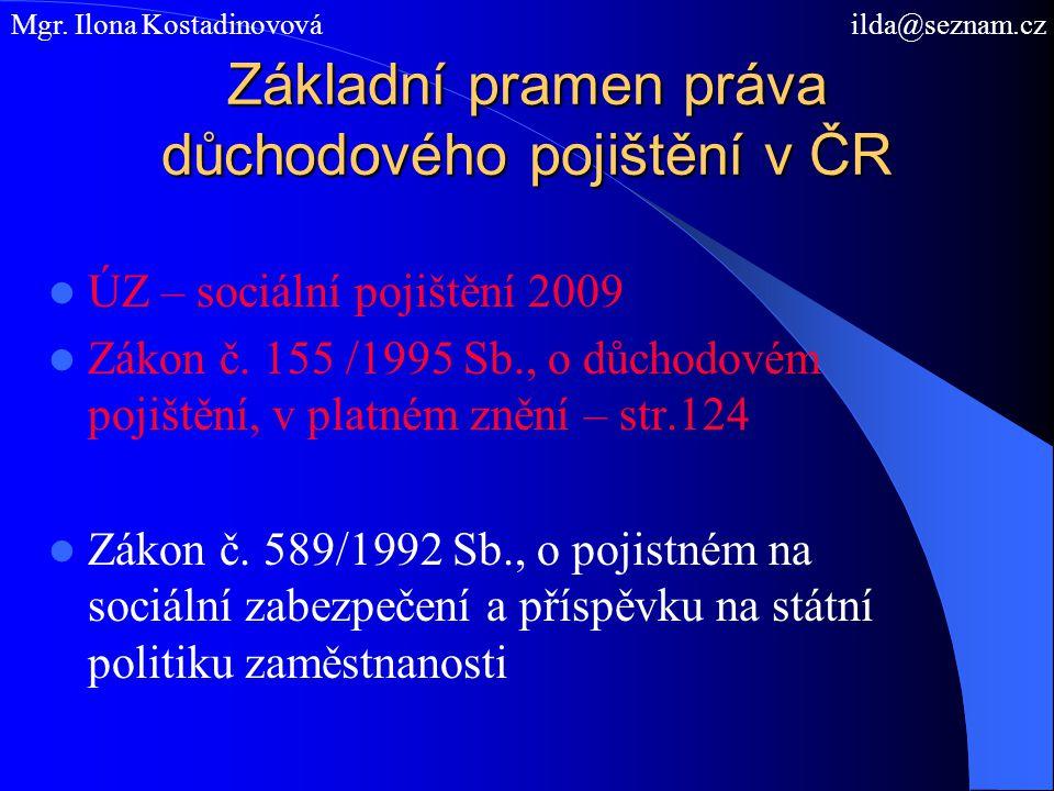 Základní pramen práva důchodového pojištění v ČR