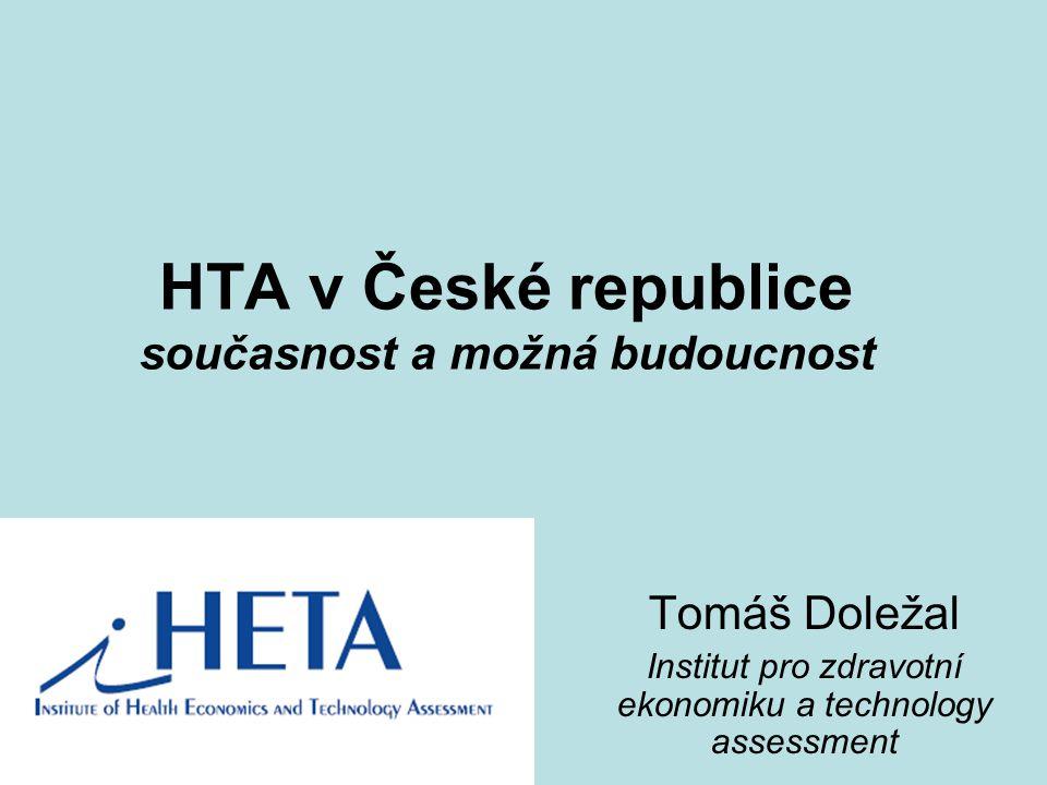 HTA v České republice současnost a možná budoucnost