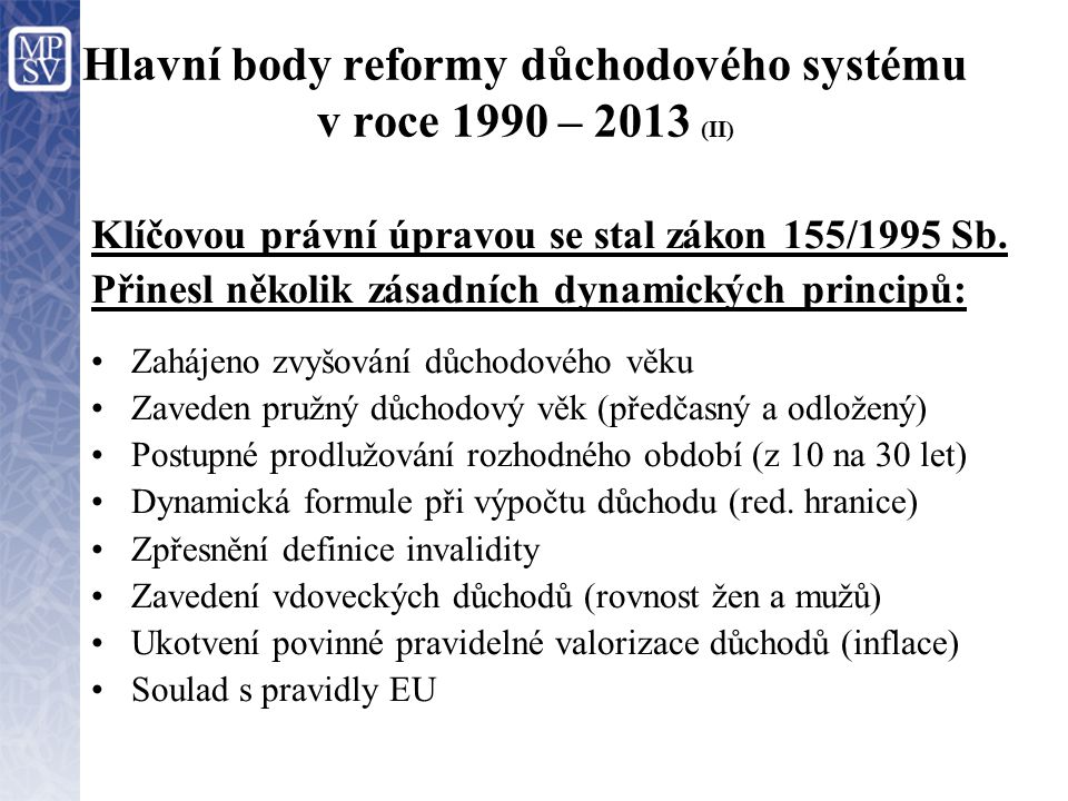 Hlavní body reformy důchodového systému v roce 1990 – 2013 (II)