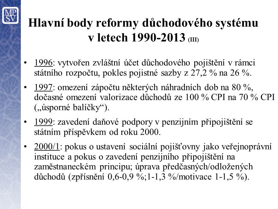 Hlavní body reformy důchodového systému v letech 1990-2013 (III)