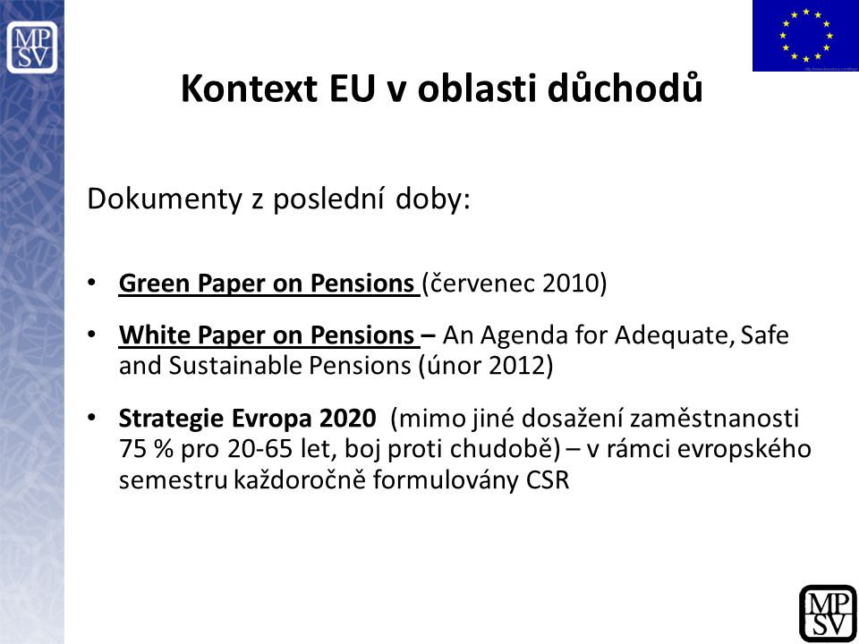 Kontext EU v oblasti důchodů