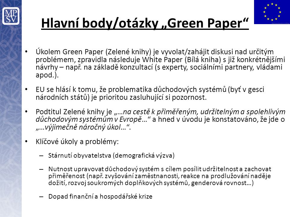 """Hlavní body/otázky """"Green Paper"""