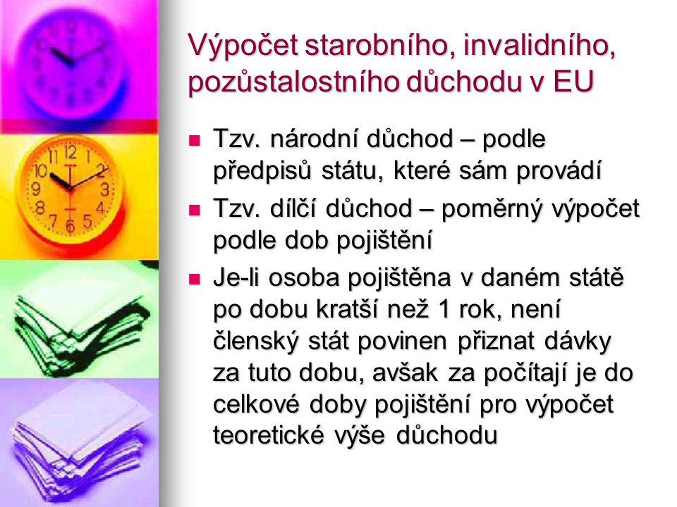 Výpočet starobního, invalidního, pozůstalostního důchodu v EU