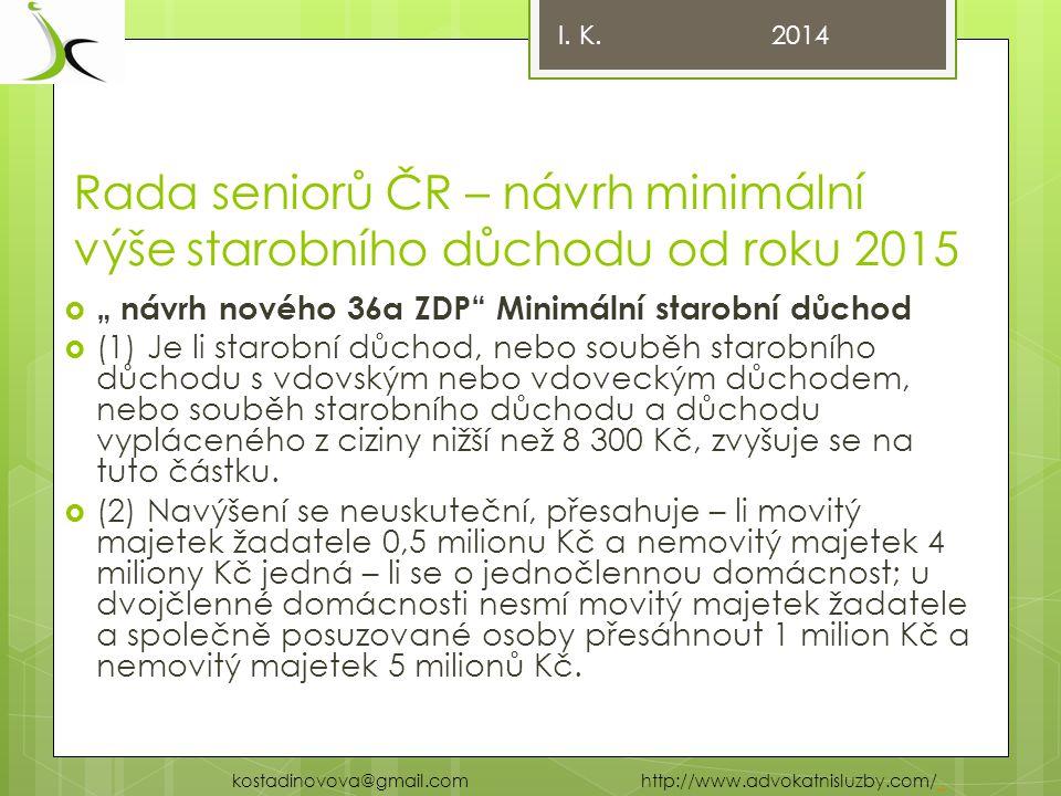 Rada seniorů ČR – návrh minimální výše starobního důchodu od roku 2015