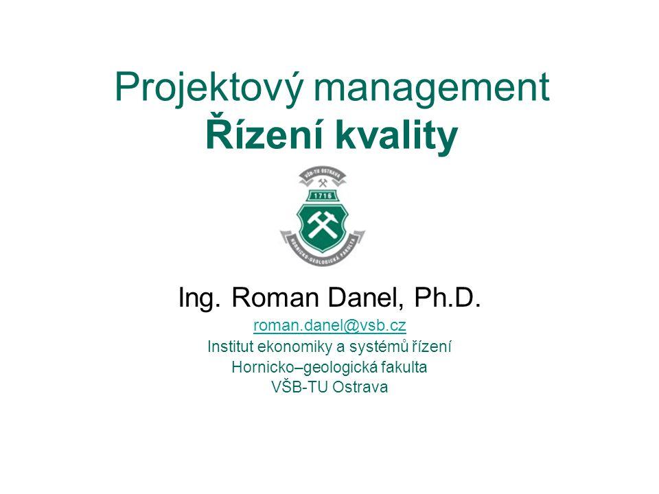 Projektový management Řízení kvality