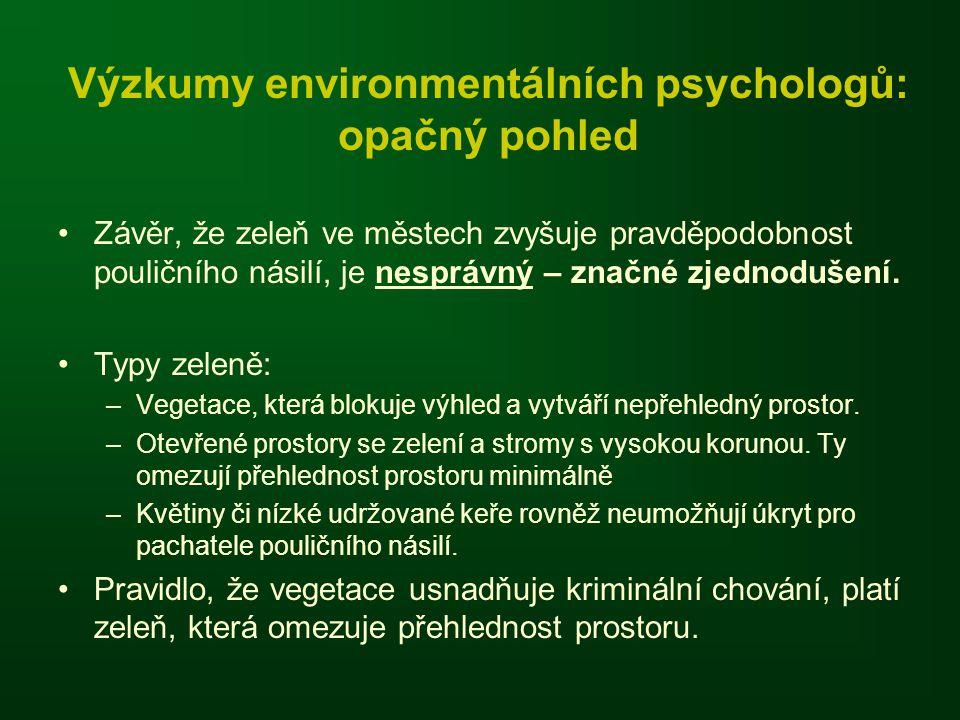 Výzkumy environmentálních psychologů: opačný pohled