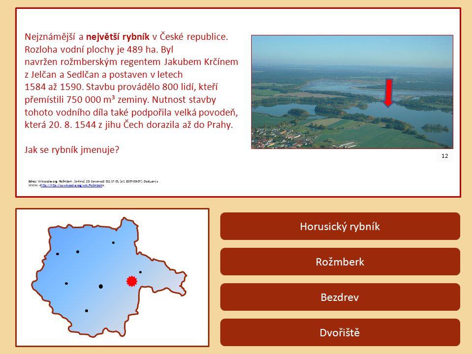 Horusický rybník Rožmberk Bezdrev Dvořiště