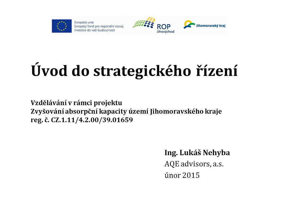 Ing. Lukáš Nehyba AQE advisors, a.s. únor 2015