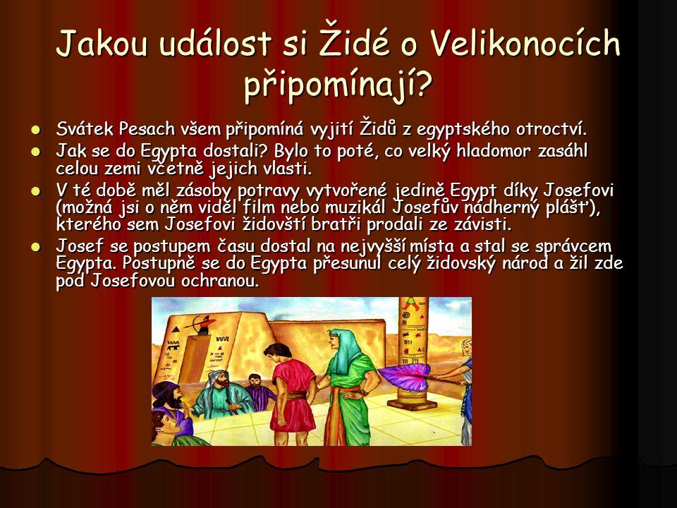Jakou událost si Židé o Velikonocích připomínají