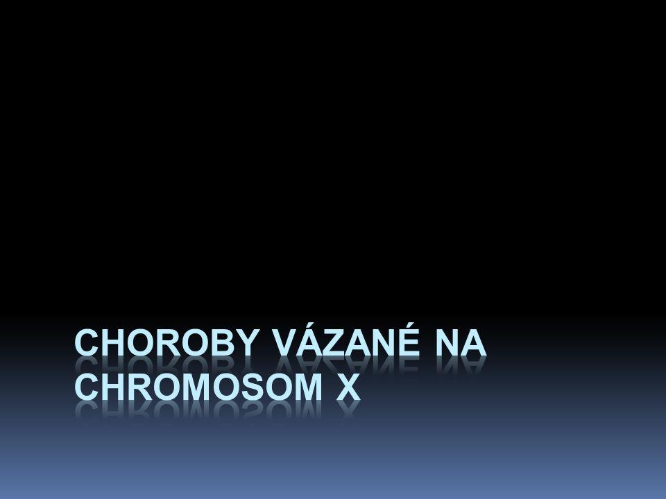 Choroby vázané na chromosom X