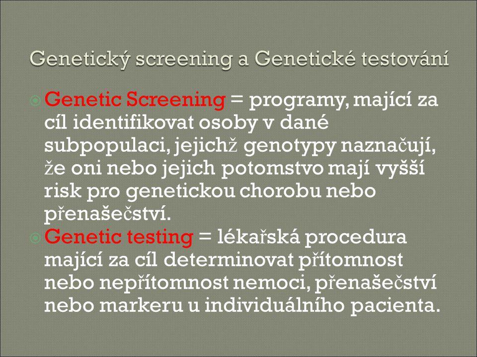 Genetický screening a Genetické testování