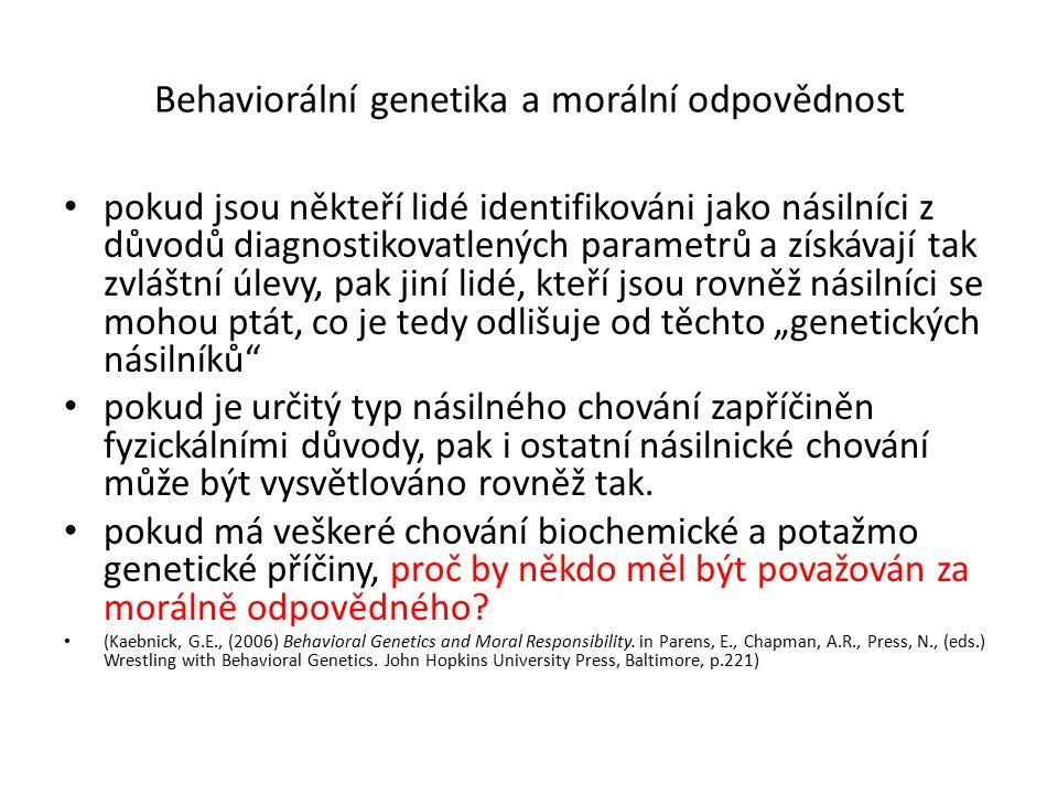 Behaviorální genetika a morální odpovědnost