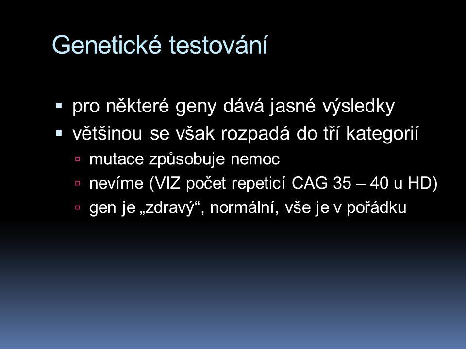Genetické testování pro některé geny dává jasné výsledky