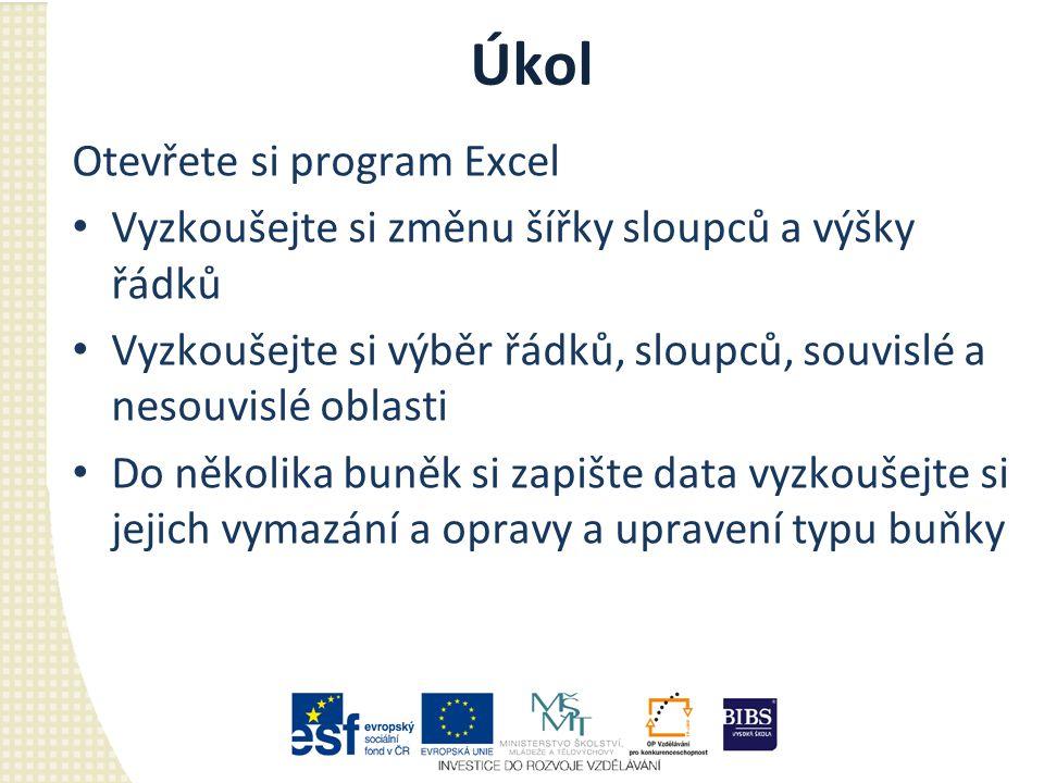 Úkol Otevřete si program Excel